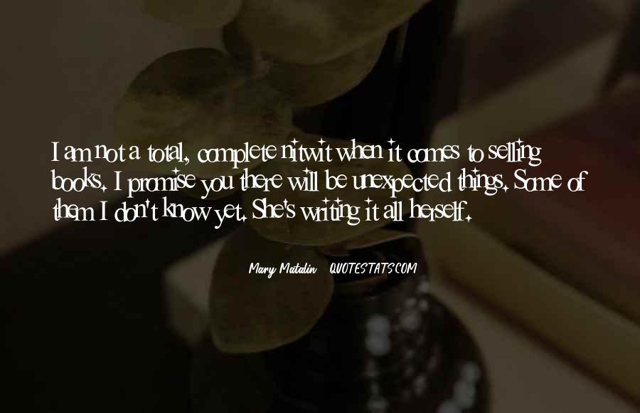 Mary Matalin Quotes #1438938