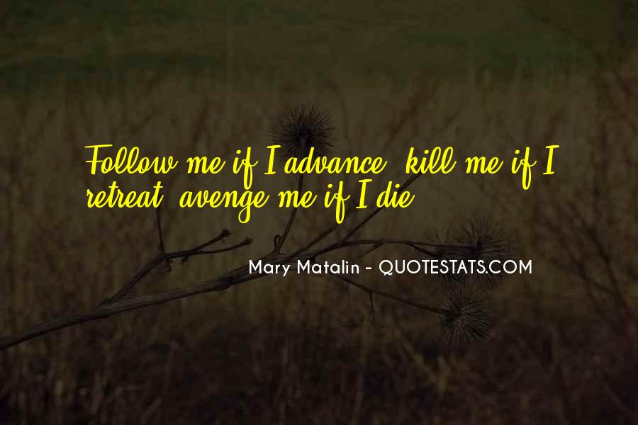 Mary Matalin Quotes #574305