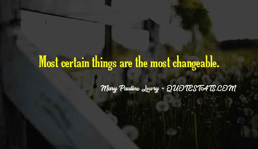 Mary Pauline Lowry Quotes #1676032
