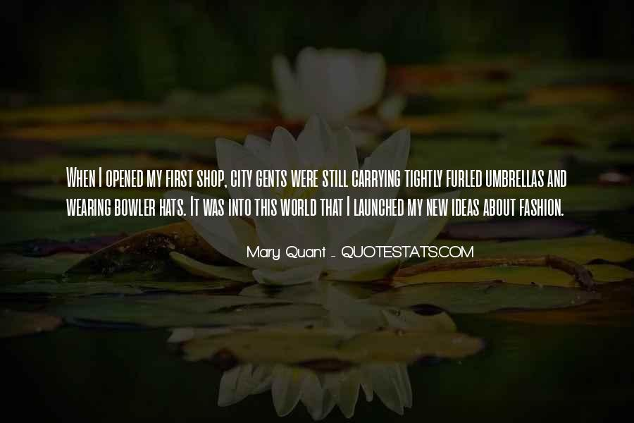 Mary Quant Quotes #1263291