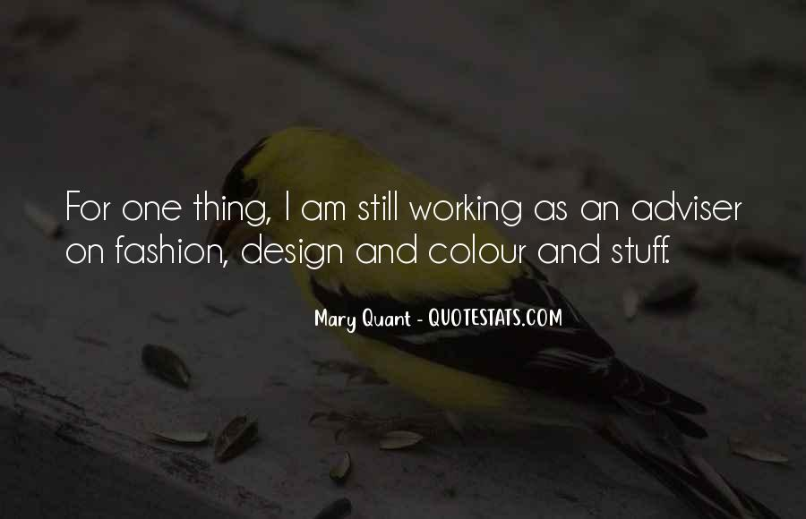 Mary Quant Quotes #1356167