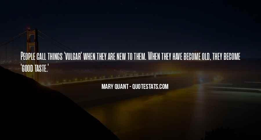 Mary Quant Quotes #145599