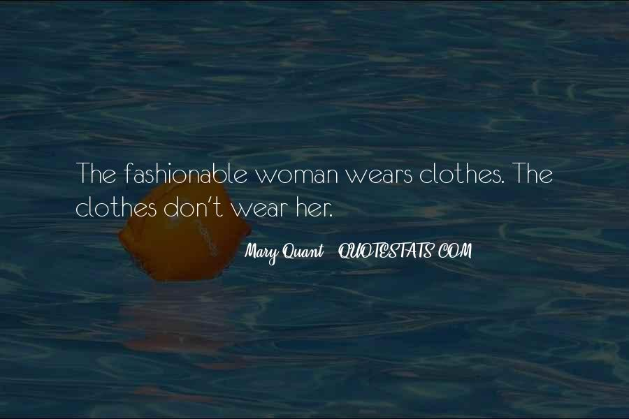 Mary Quant Quotes #1751521