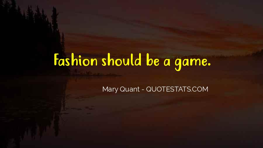 Mary Quant Quotes #1767408