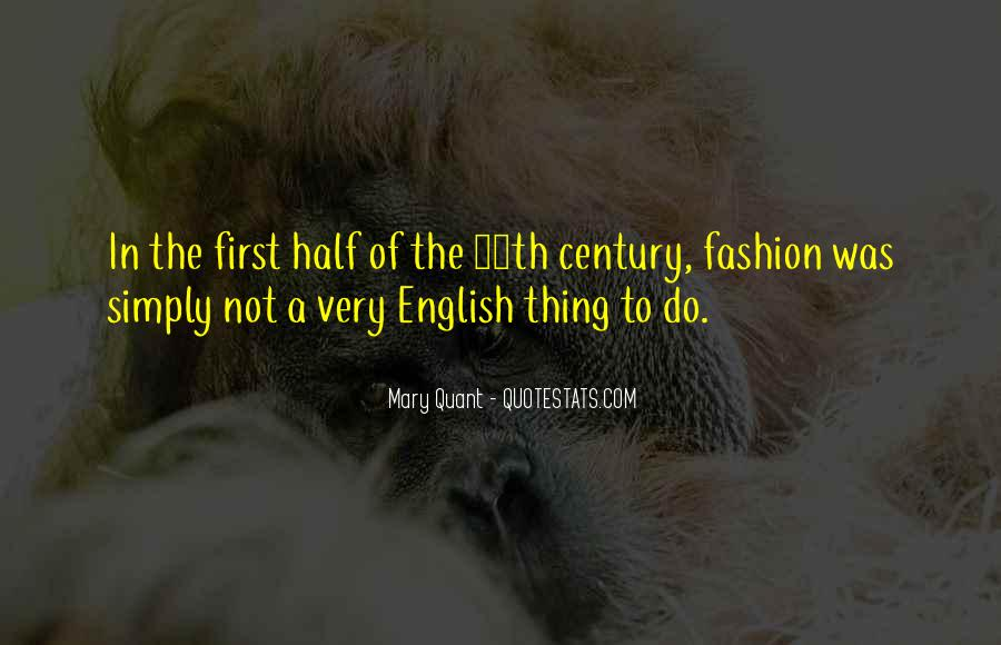 Mary Quant Quotes #488994