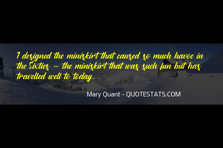 Mary Quant Quotes #599134