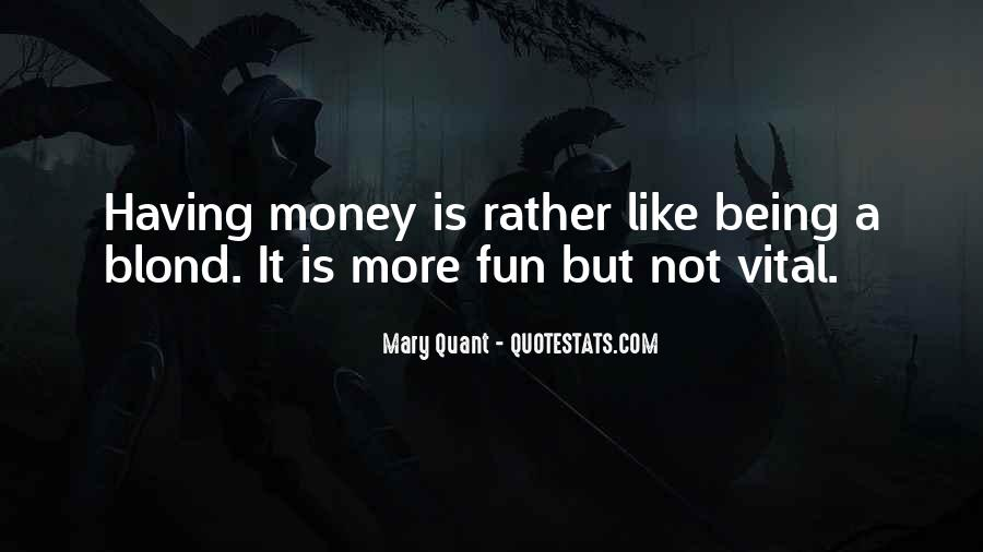 Mary Quant Quotes #890893