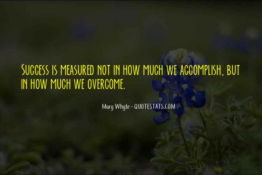 Mary Whyte Quotes #1246717