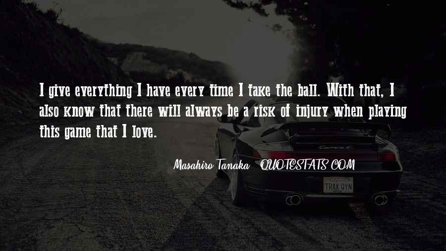 Masahiro Tanaka Quotes #1013240
