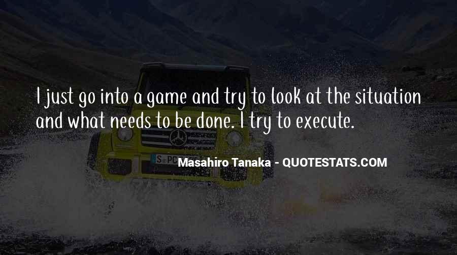 Masahiro Tanaka Quotes #1714690