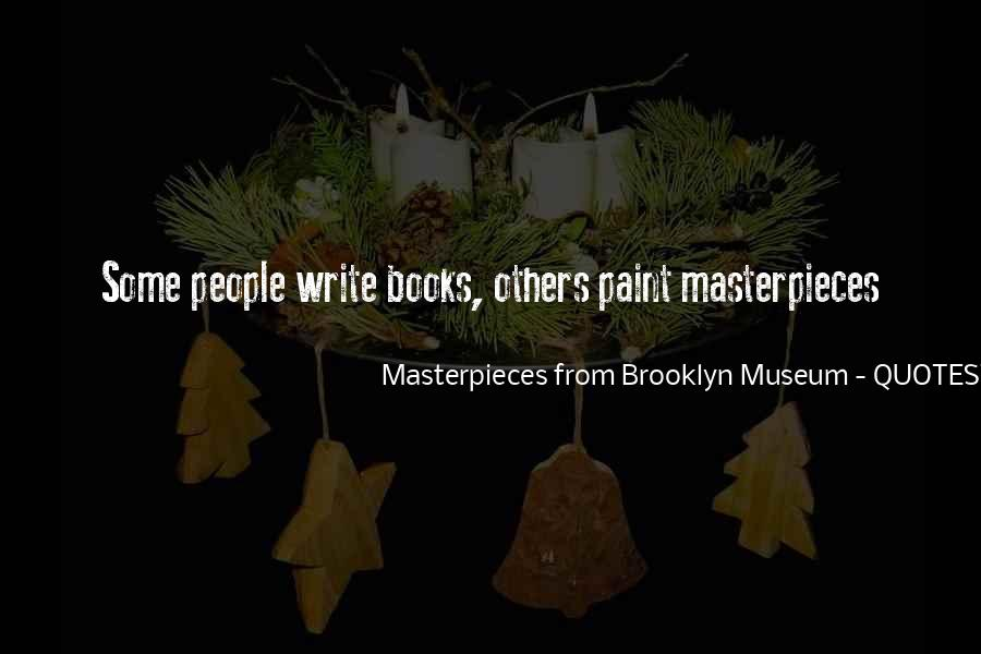 Masterpieces From Brooklyn Museum Quotes #250118