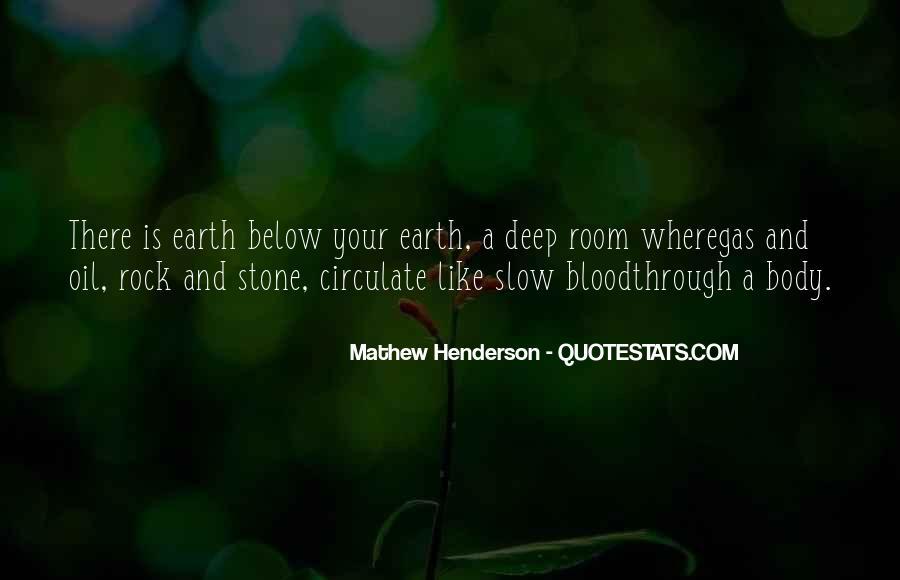 Mathew Henderson Quotes #1282307