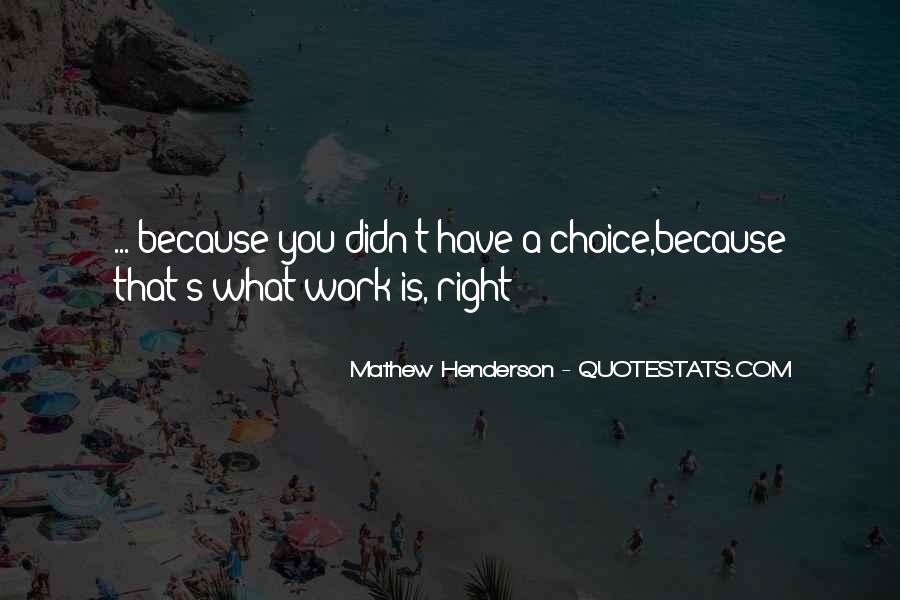 Mathew Henderson Quotes #1413281