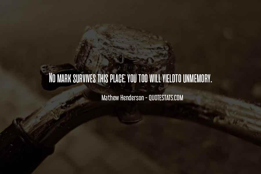 Mathew Henderson Quotes #575121