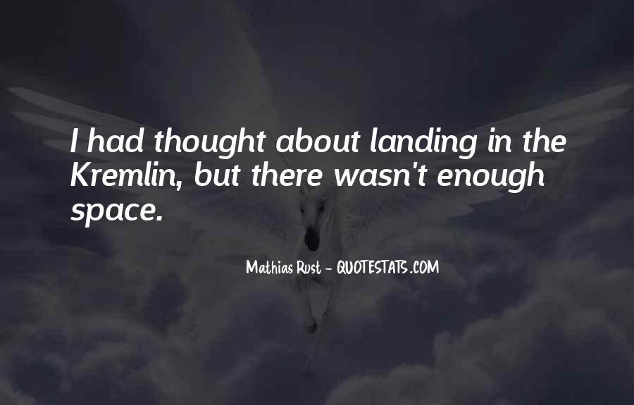 Mathias Rust Quotes #1316688