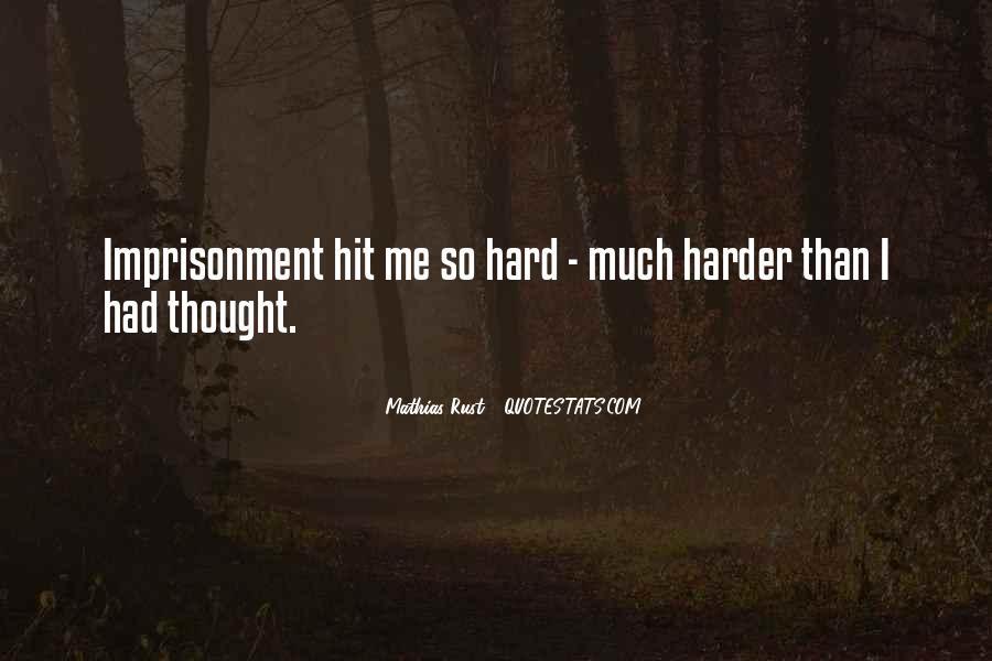 Mathias Rust Quotes #1532880
