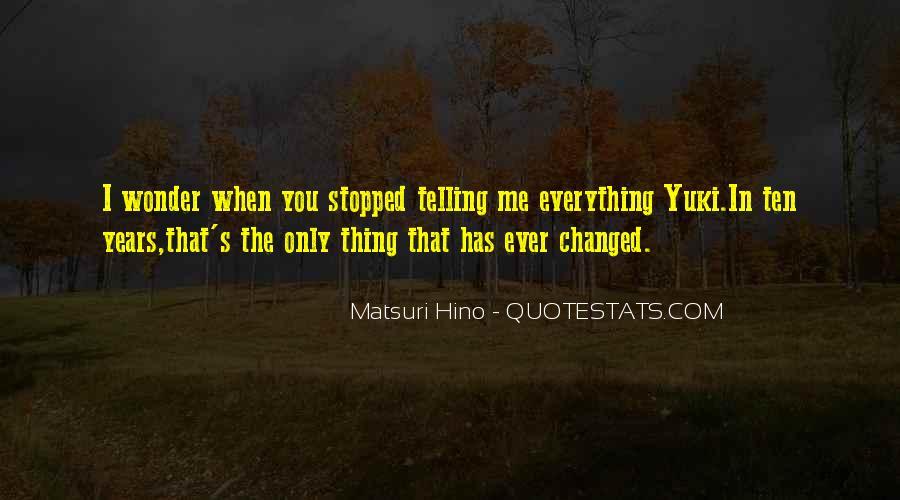 Matsuri Hino Quotes #1328759