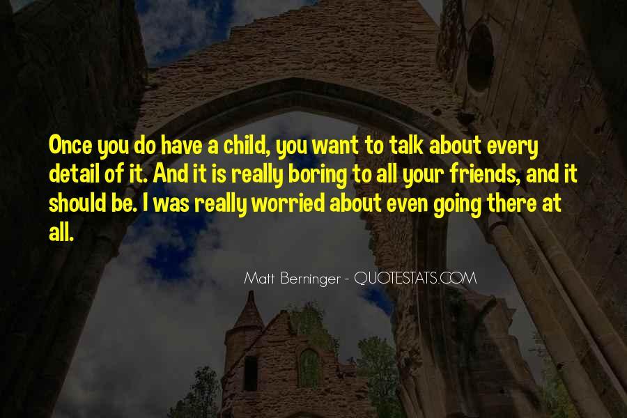 Matt Berninger Quotes #105891