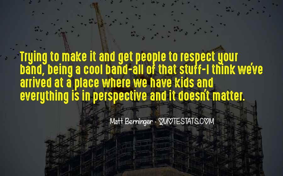 Matt Berninger Quotes #1102103