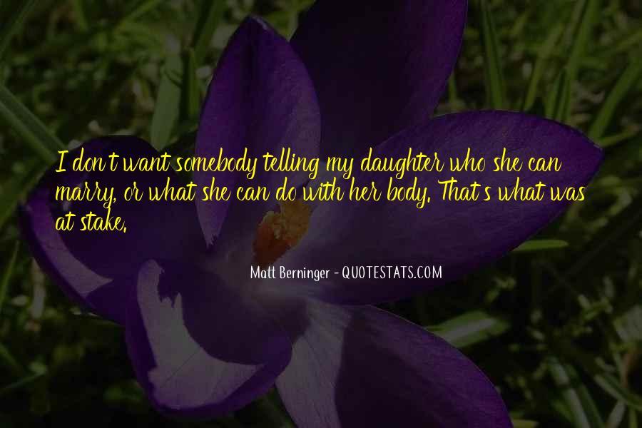 Matt Berninger Quotes #1139803