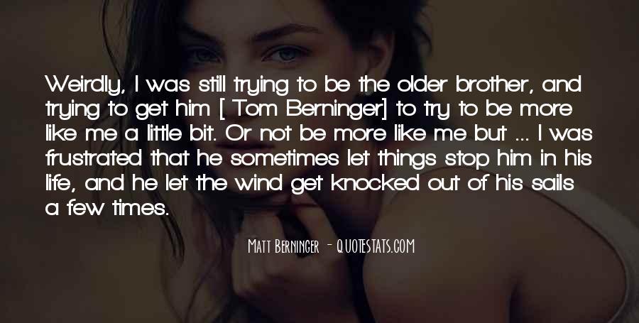 Matt Berninger Quotes #1164876