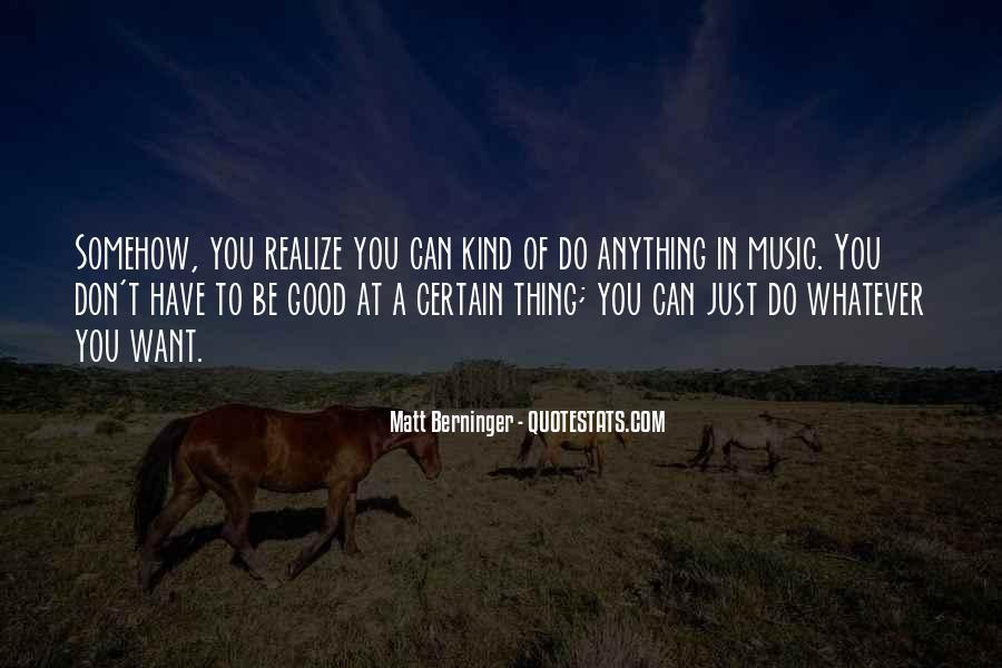 Matt Berninger Quotes #1217764