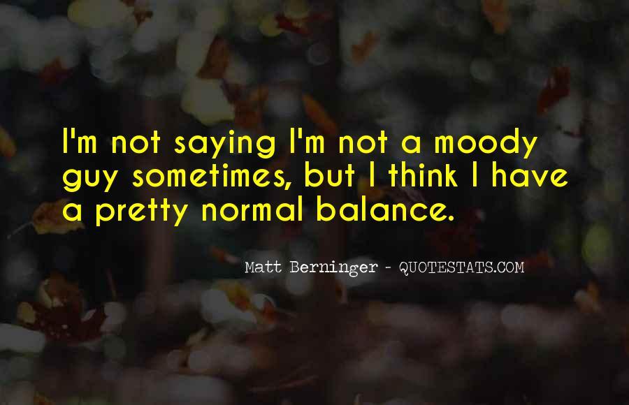 Matt Berninger Quotes #1399781