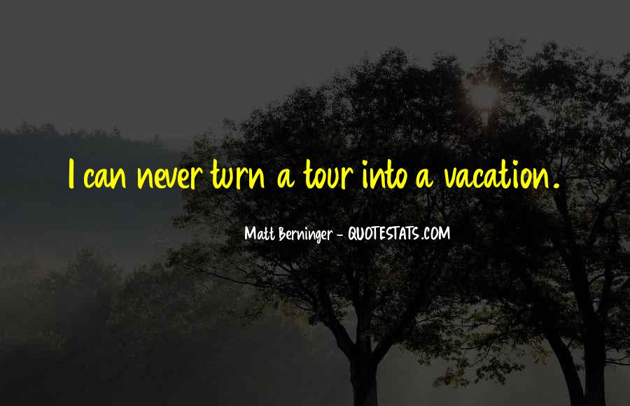 Matt Berninger Quotes #1424593