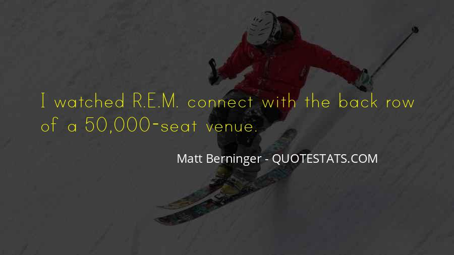 Matt Berninger Quotes #1535263