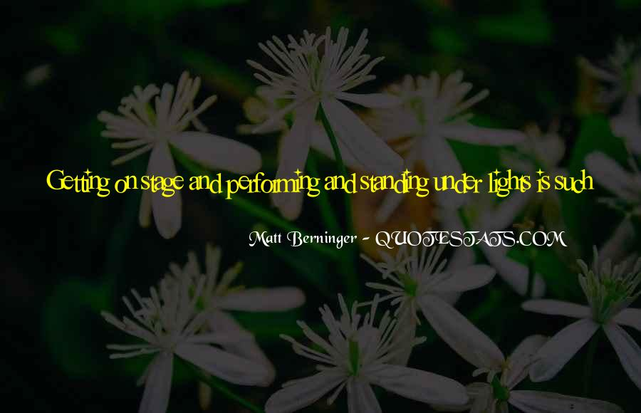 Matt Berninger Quotes #1553737