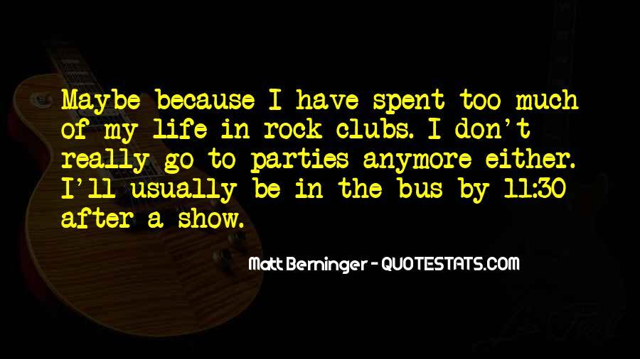 Matt Berninger Quotes #242561