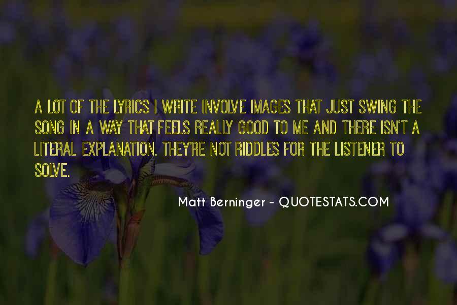 Matt Berninger Quotes #29035