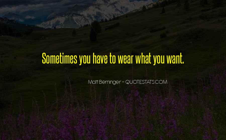 Matt Berninger Quotes #50195
