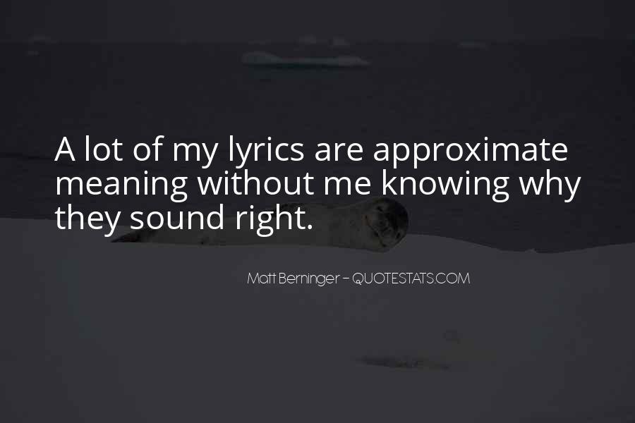 Matt Berninger Quotes #607288