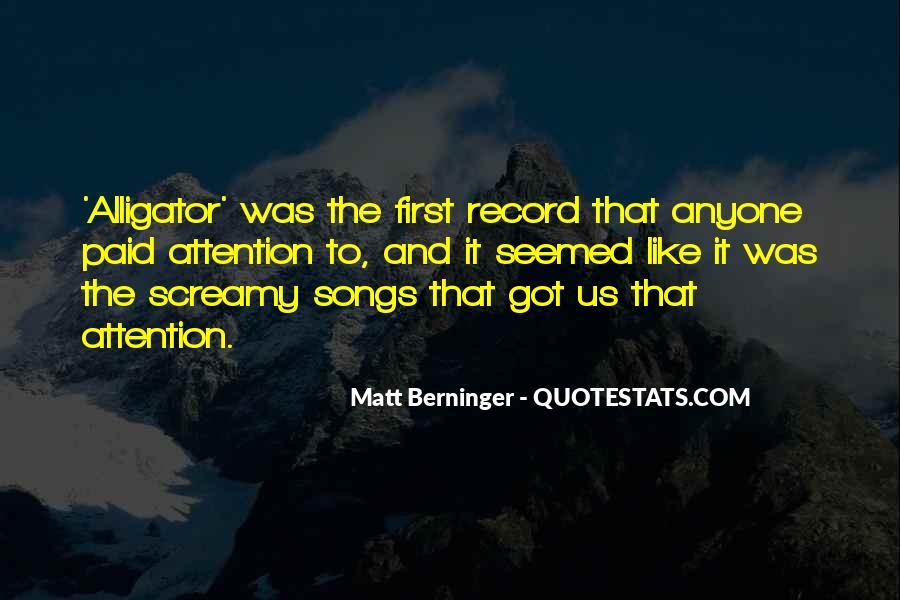 Matt Berninger Quotes #719377