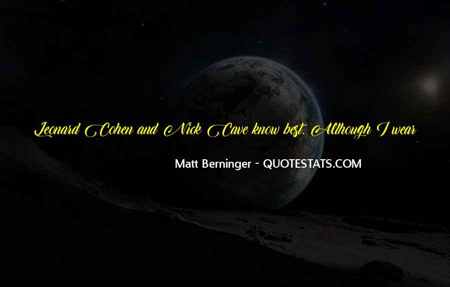 Matt Berninger Quotes #882683