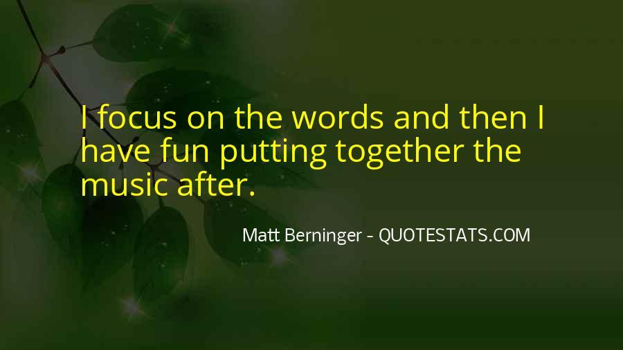 Matt Berninger Quotes #892677