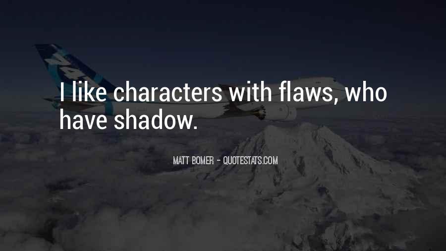 Matt Bomer Quotes #1134500