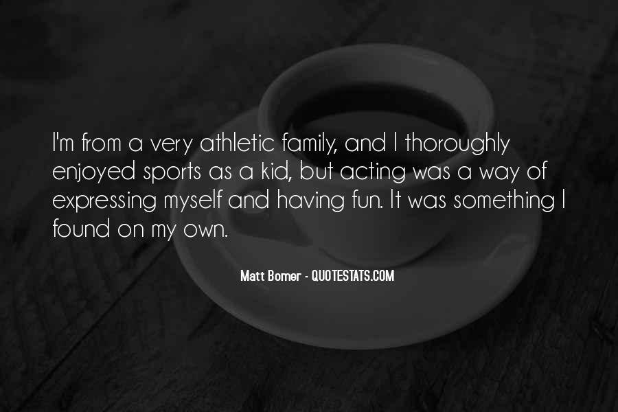 Matt Bomer Quotes #1219968
