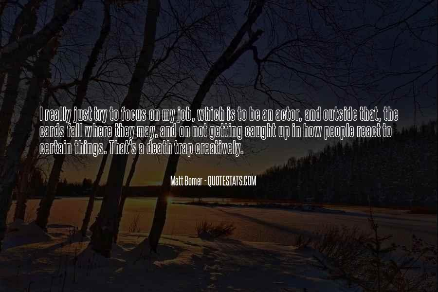 Matt Bomer Quotes #1366180