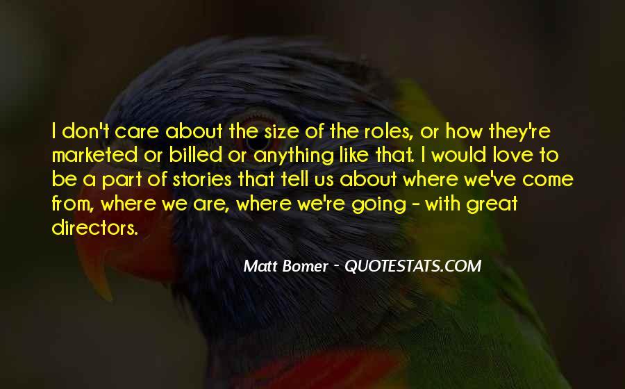 Matt Bomer Quotes #1407491