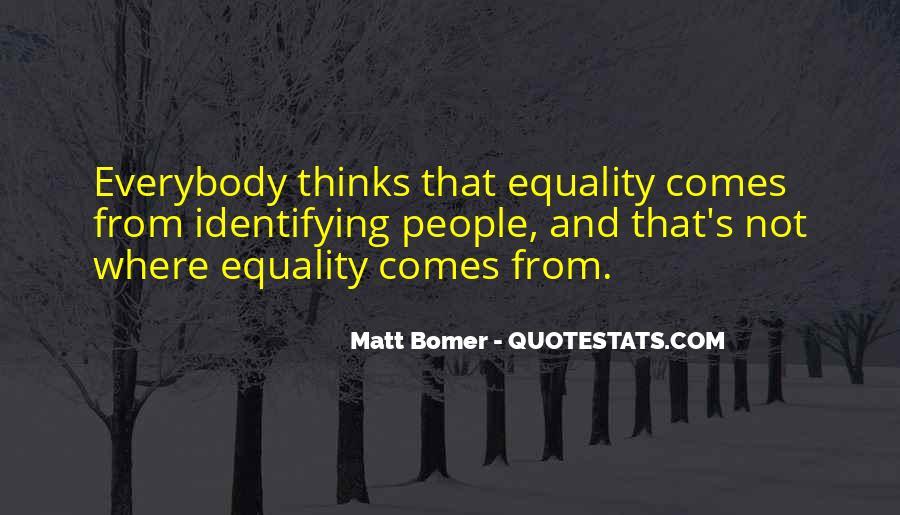 Matt Bomer Quotes #1412729