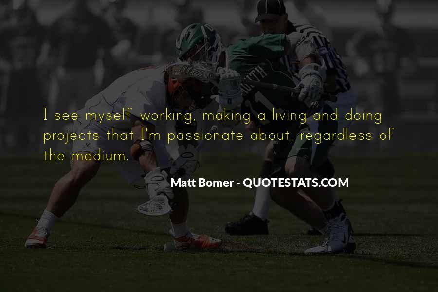 Matt Bomer Quotes #1852061
