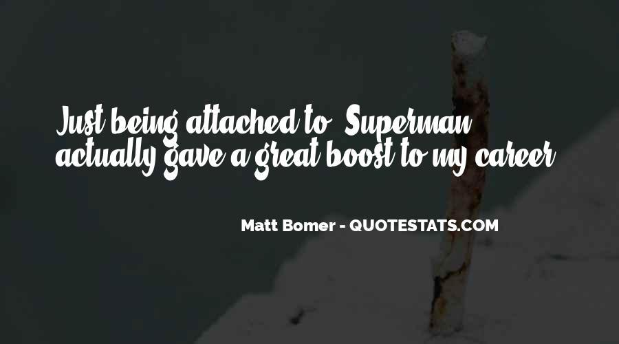 Matt Bomer Quotes #333178