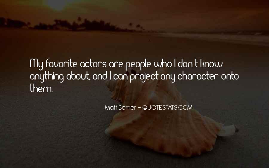Matt Bomer Quotes #459810