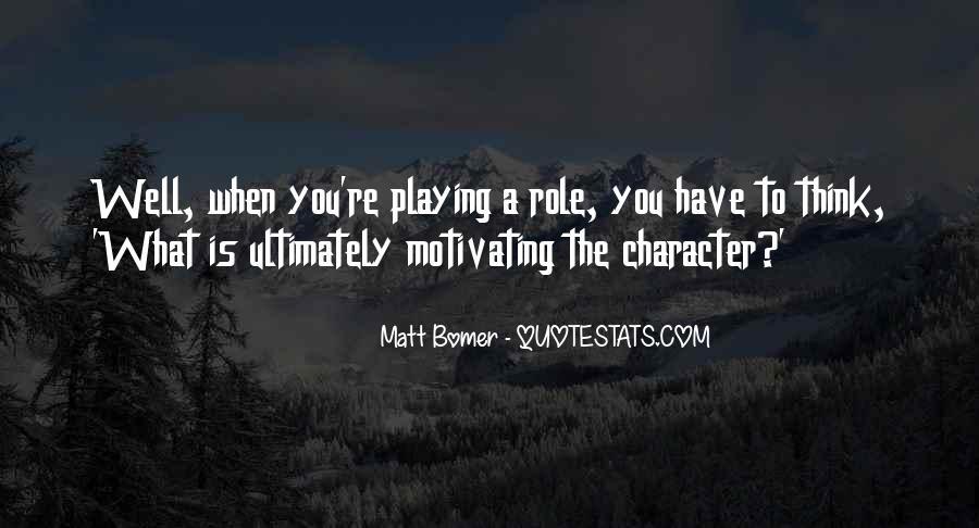 Matt Bomer Quotes #510092