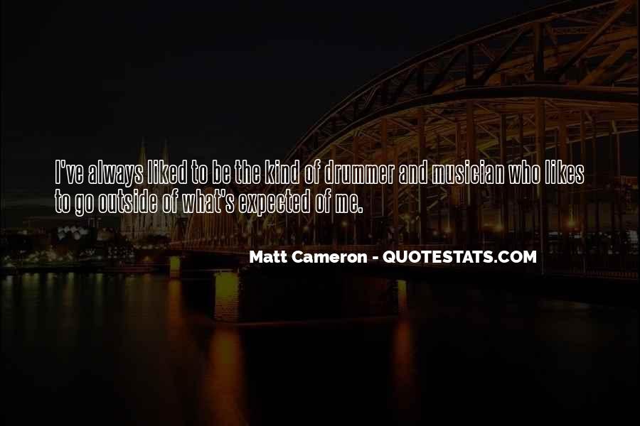 Matt Cameron Quotes #1019513