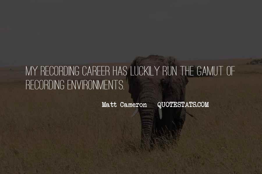 Matt Cameron Quotes #1443429