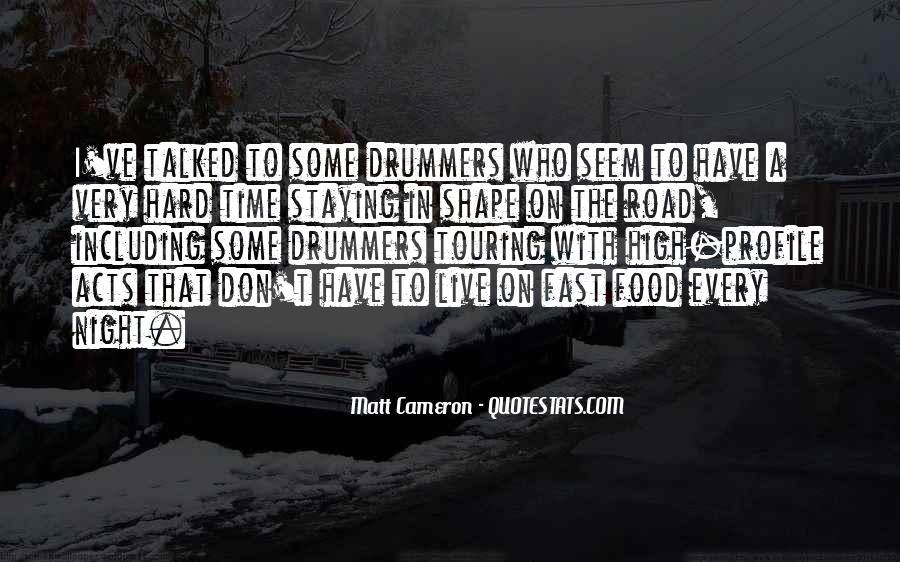 Matt Cameron Quotes #1500199