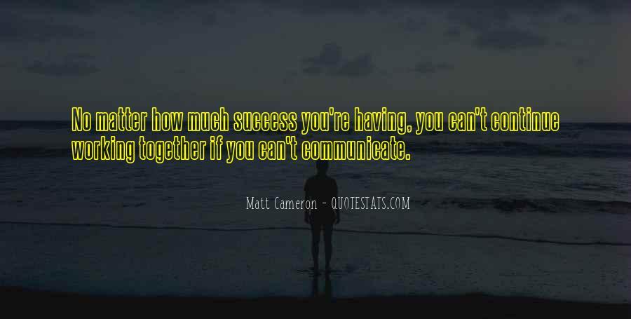 Matt Cameron Quotes #161344